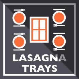 Lasagna Trays